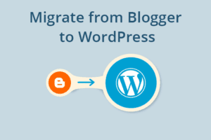 How-to-Migrate-From-Blogger-to-Wordpress_Blog