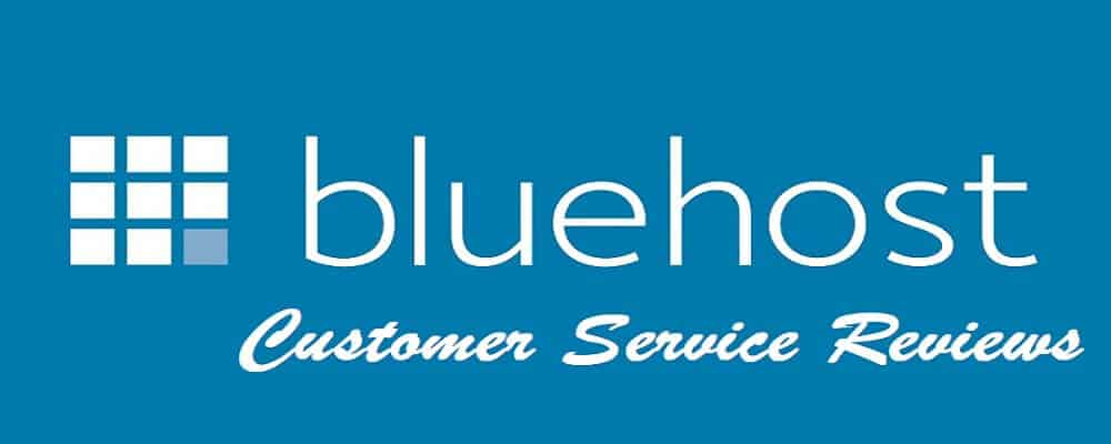 Bluehost-Customer-Service-Reviews