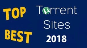 Best Torrent Sites - 25 Top Torrent Sites For Downloading in 2018 {Updated} 1