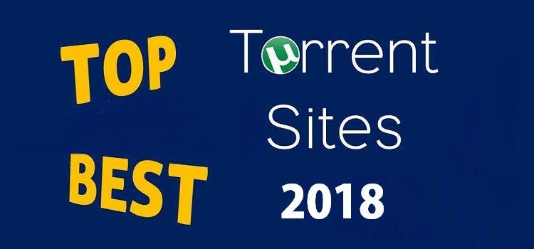Best Torrent Sites- 25 Top Torrent Sites For Downloading in 2018
