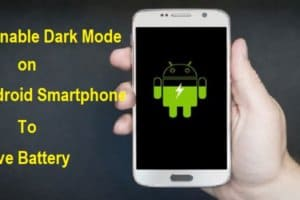 How to Enable Dark Mode on Your Android Smartphone to Save Battery