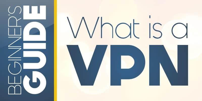 VPN selection guide