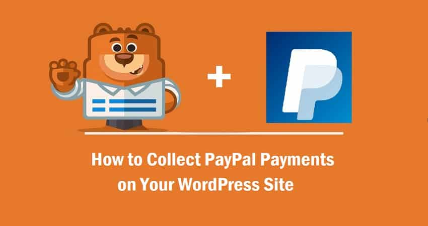 How to Collect PayPal Payments on WordPress Site