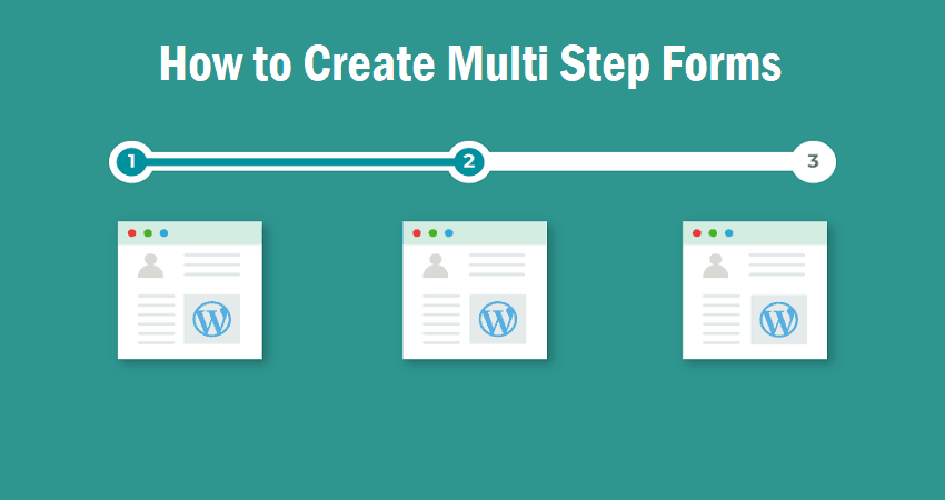 How to Create A Multi-Step Form With Formidable Forms