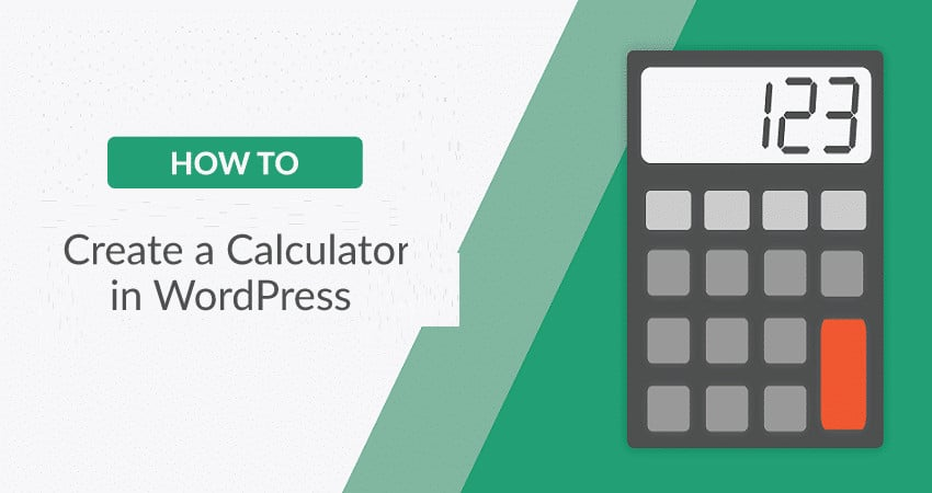 How to Create Calculators in WordPress Site With Formidable Forms
