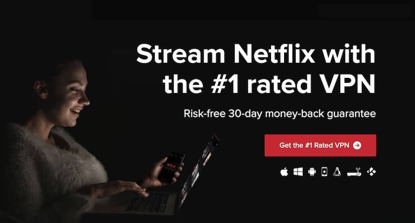 Best VPN for Netflix and Online Streaming Services