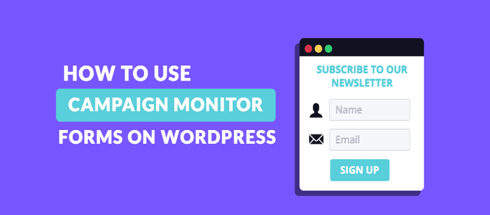How to Integrate Campaign Monitor with Formidable Forms