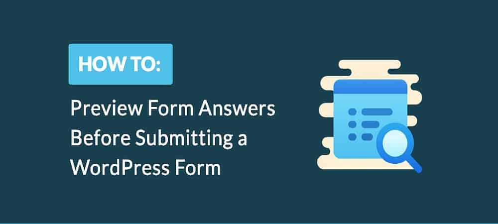 How to Preview Responses Before Submitting a WordPress Form