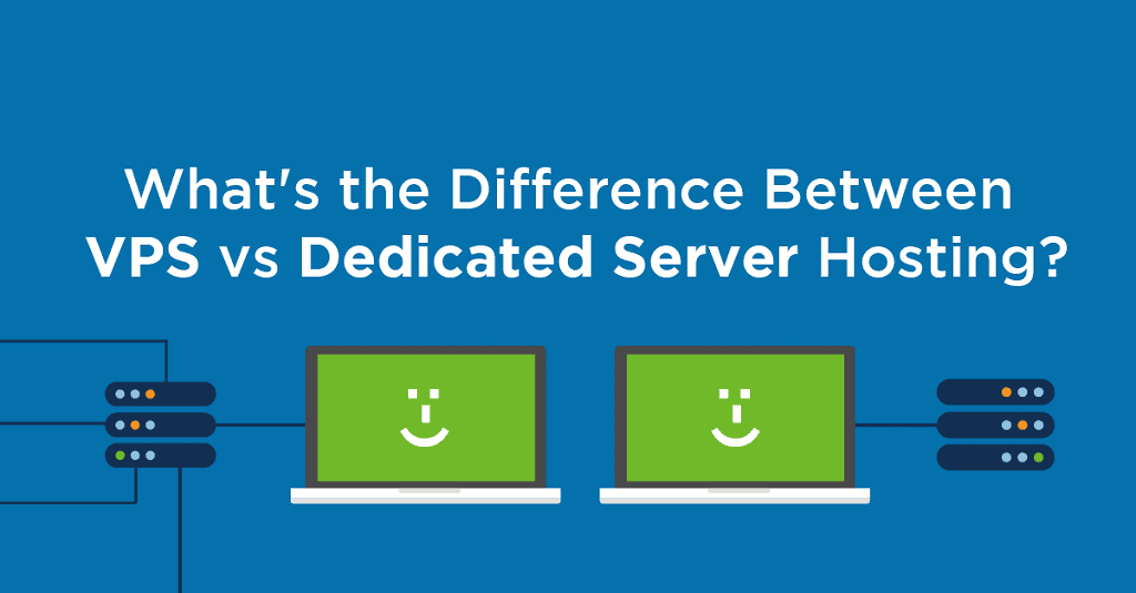 Dedicated Servers vs. VPS Web Hosting