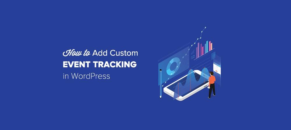 Google Analytics Custom Events Tracking in WordPress