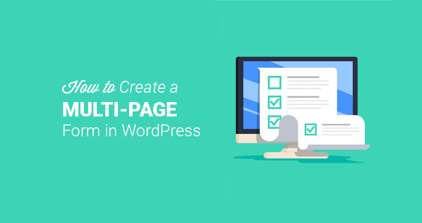How To Create an Engaging Multi-Step Form in WordPress