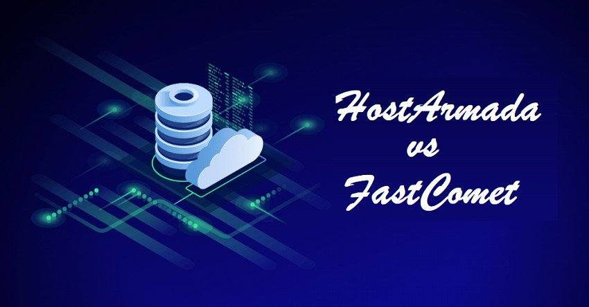 hostarmada vs fastcomet
