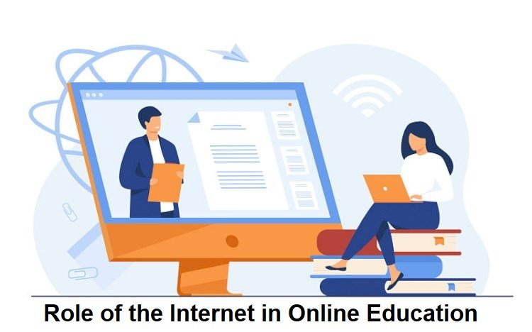 Role of the Internet in Online Education